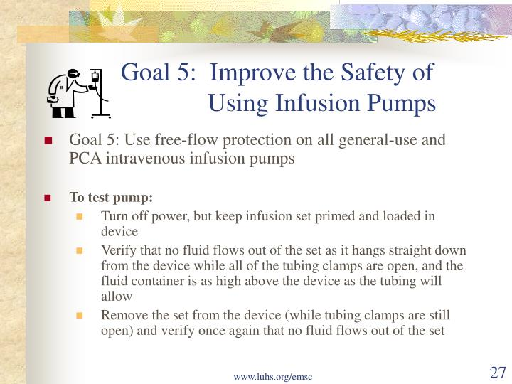 Goal 5:  Improve the Safety of