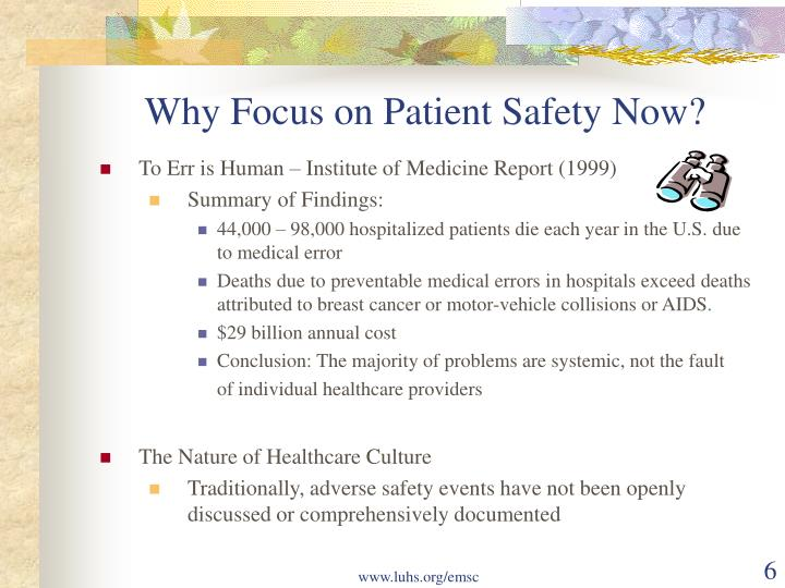 Why Focus on Patient Safety Now?