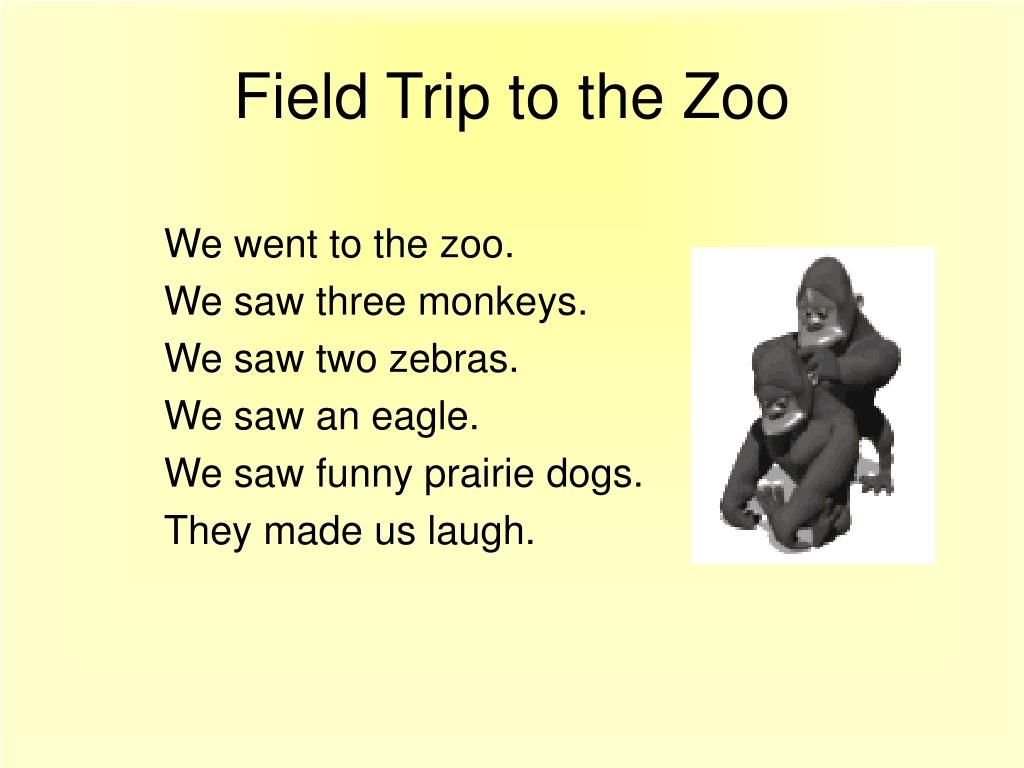Field Trip to the Zoo