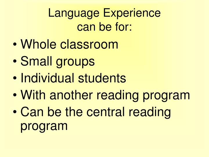 Language experience can be for