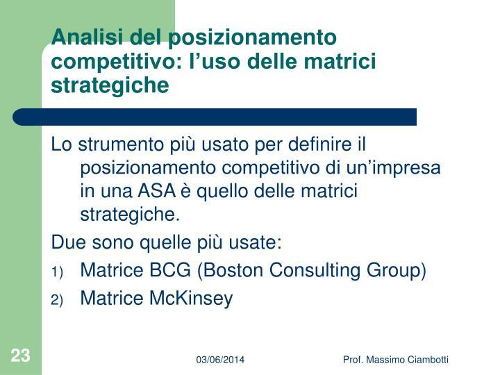 Analisi del posizionamento competitivo: l'uso delle matrici strategiche