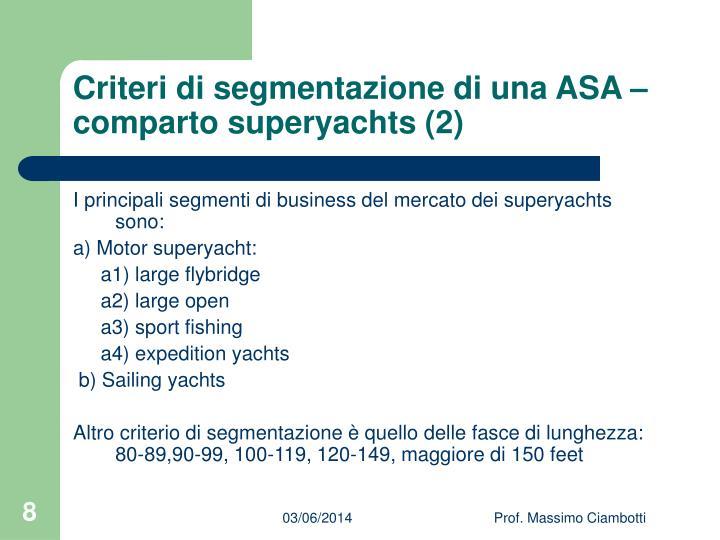 Criteri di segmentazione di una ASA – comparto superyachts (2)