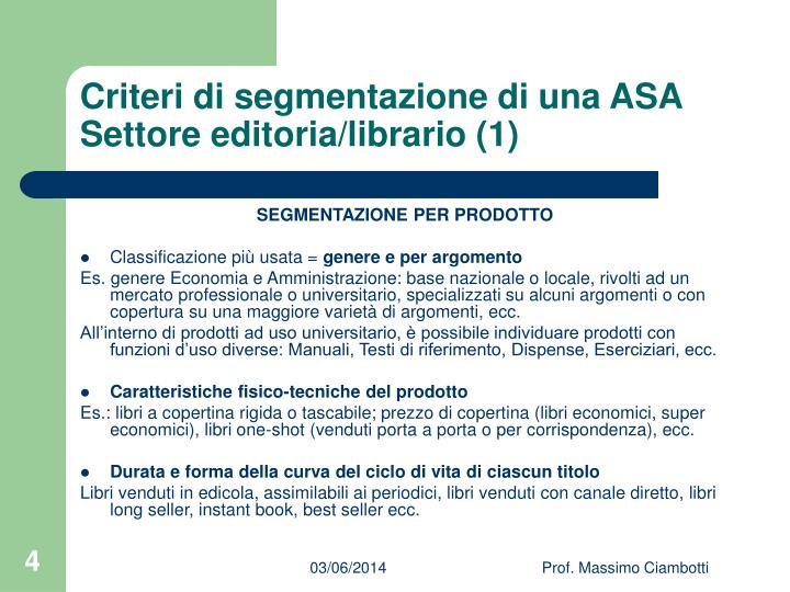 Criteri di segmentazione di una ASA Settore editoria/librario (1)