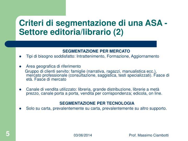 Criteri di segmentazione di una ASA - Settore editoria/librario (2)