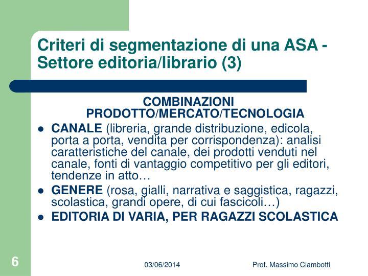 Criteri di segmentazione di una ASA - Settore editoria/librario (3)