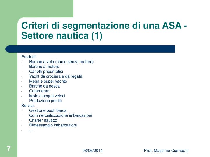Criteri di segmentazione di una ASA - Settore nautica (1)