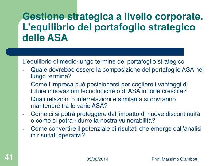 Gestione strategica a livello corporate. L'equilibrio del portafoglio strategico delle ASA