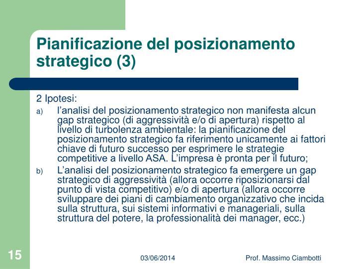 Pianificazione del posizionamento strategico (3)