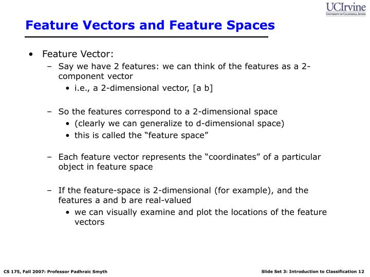 Feature Vectors and Feature Spaces