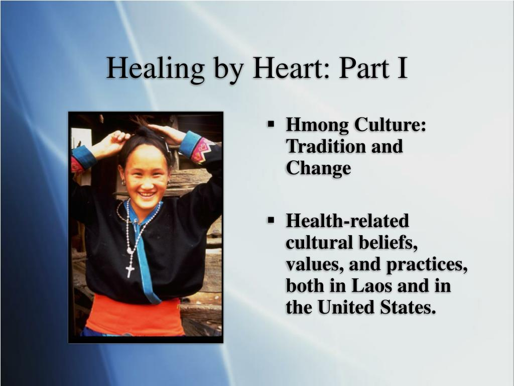 Healing by Heart: Part I