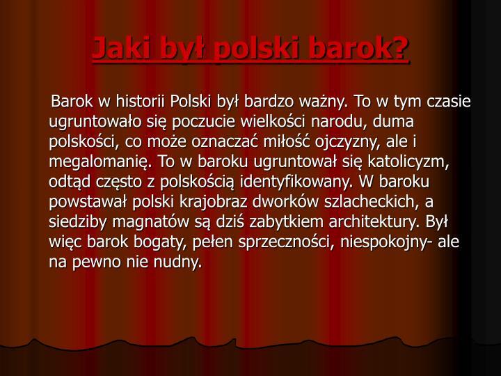 Jaki był polski barok?