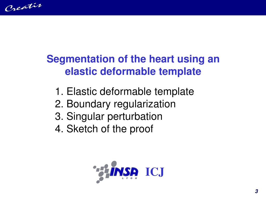 Segmentation of the heart using an elastic deformable template