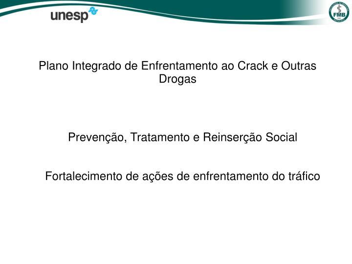 Plano Integrado de Enfrentamento ao Crack e Outras Drogas