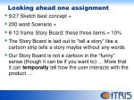looking ahead one assignment