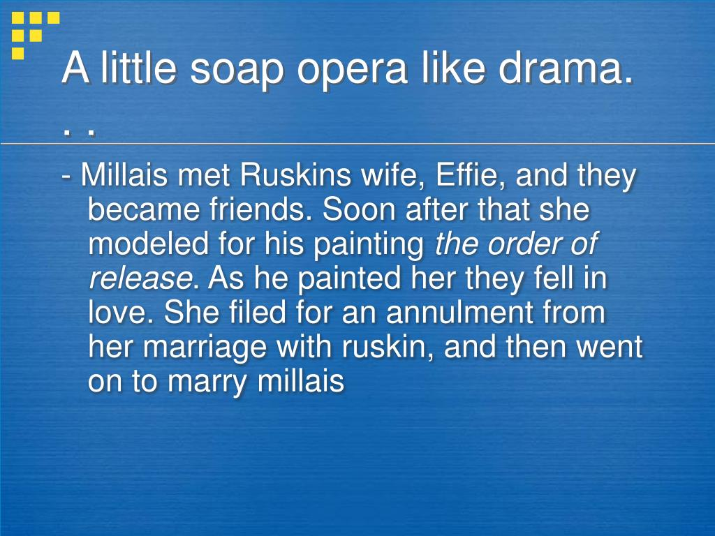 A little soap opera like drama. . .