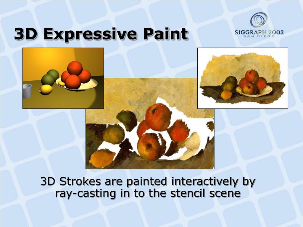 3D Expressive Paint
