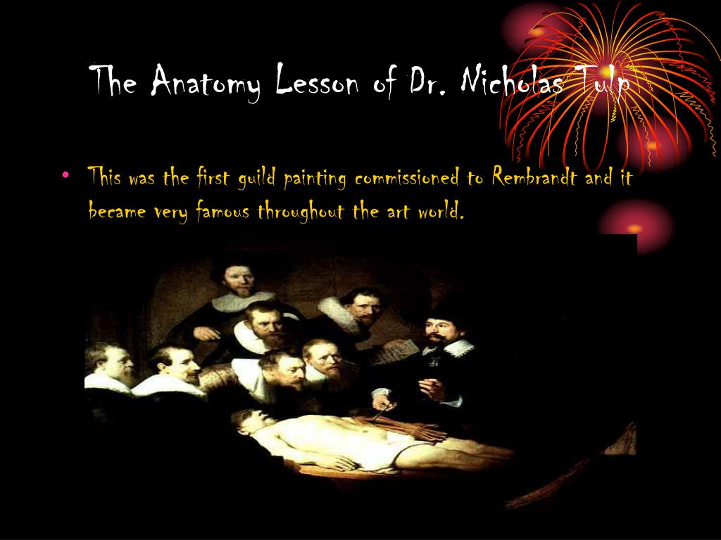 The Anatomy Lesson of Dr. Nicholas Tulp