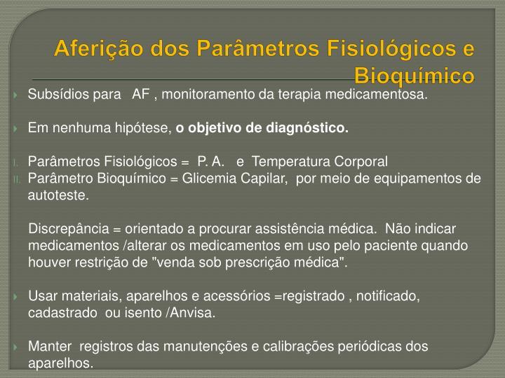 Aferição dos Parâmetros Fisiológicos e Bioquímico