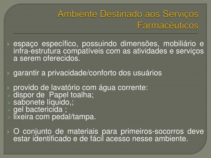 Ambiente Destinado aos Serviços Farmacêuticos