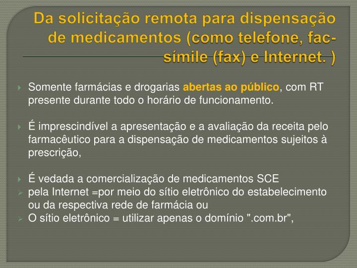 Da solicitação remota para dispensação de medicamentos (