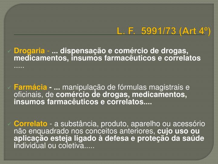 L. F.  5991/73 (