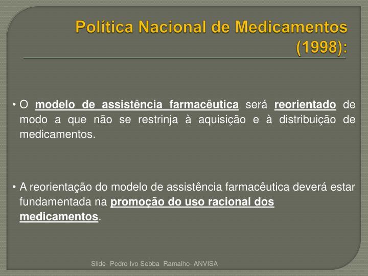 Política Nacional de Medicamentos (1998):