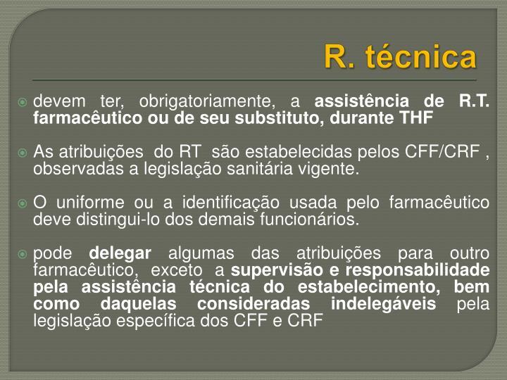 R. técnica