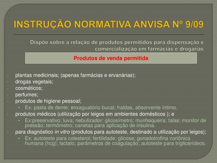 INSTRUÇÃO NORMATIVA ANVISA Nº 9/09