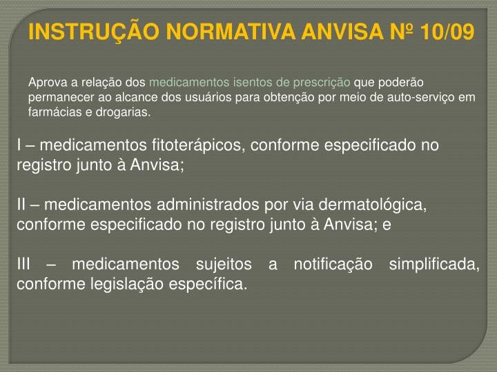 INSTRUÇÃO NORMATIVA ANVISA Nº 10/09