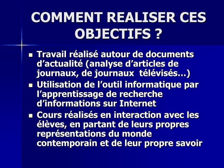 COMMENT REALISER CES OBJECTIFS?