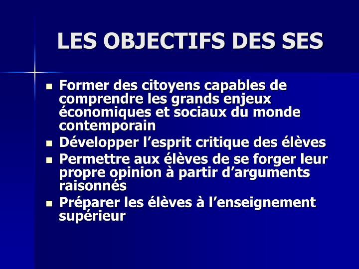 LES OBJECTIFS DES SES