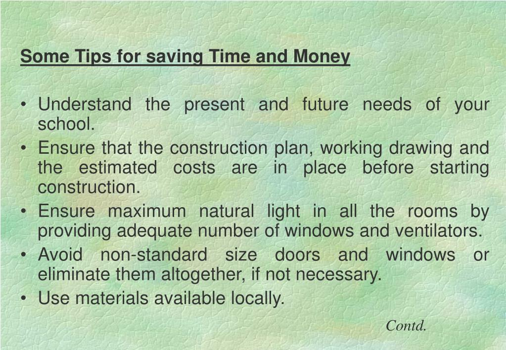 Some Tips for saving Time and Money