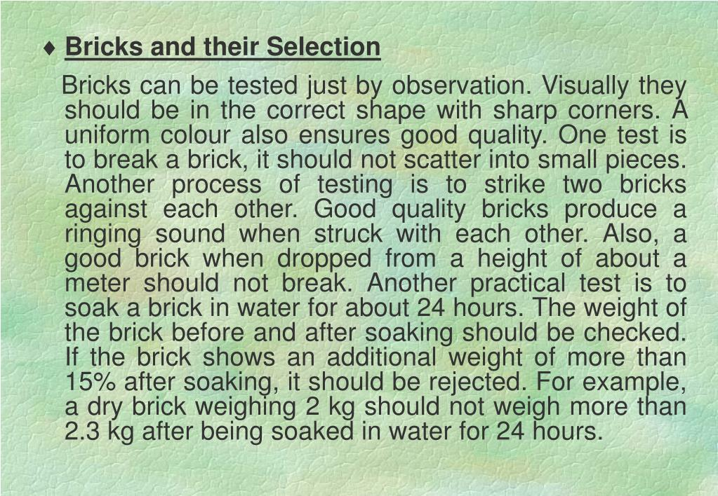 Bricks and their Selection