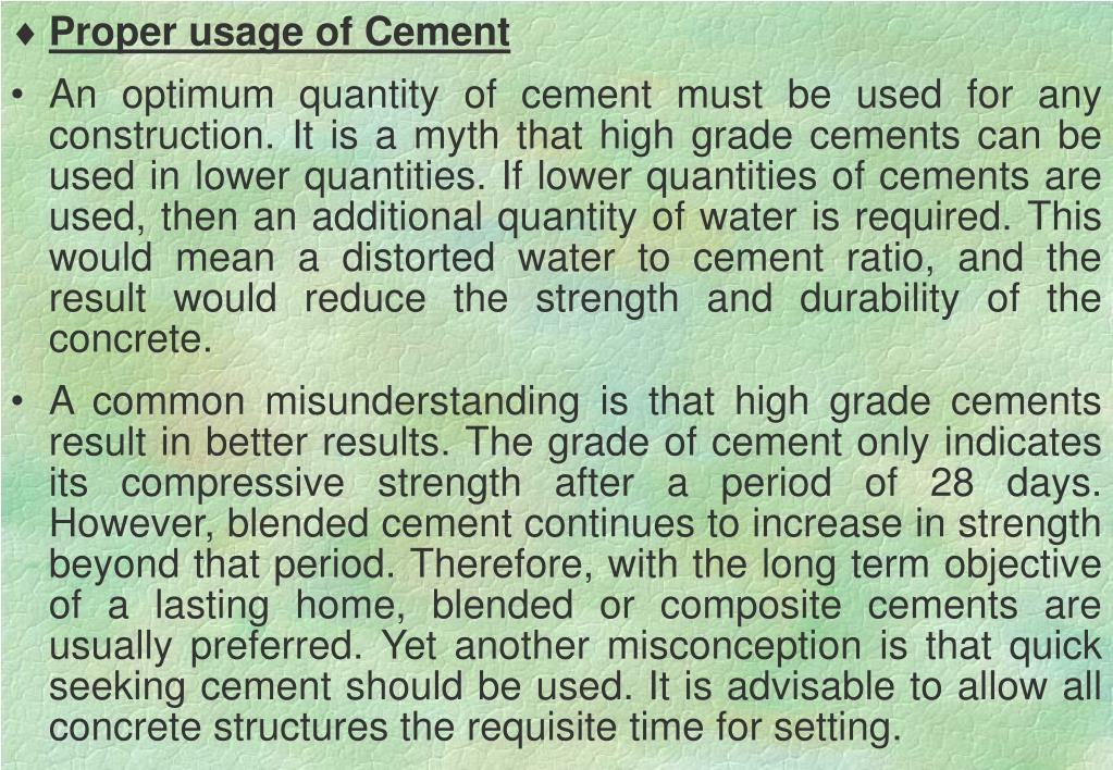 Proper usage of Cement