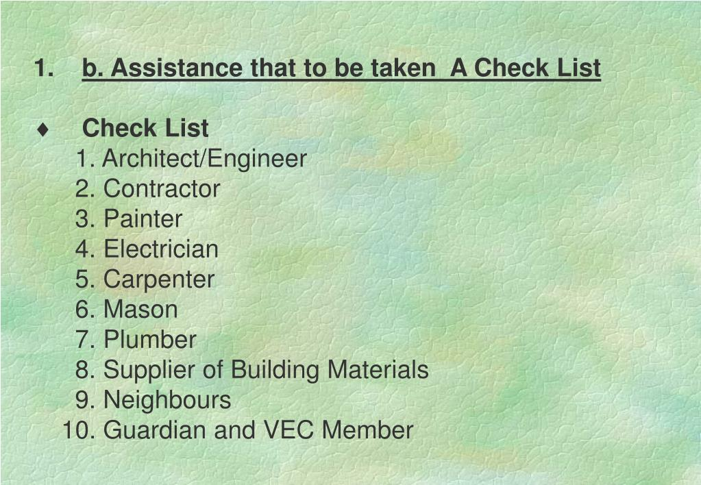 b. Assistance that to be taken  A Check List