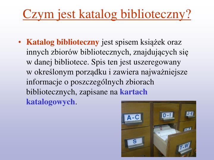Czym jest katalog biblioteczny?