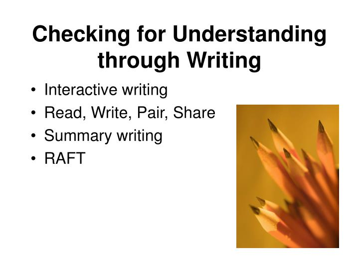 Checking for Understanding through Writing