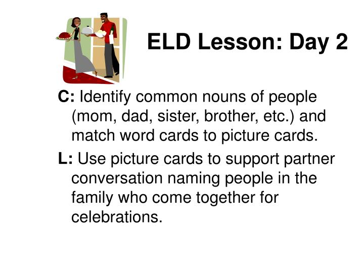 ELD Lesson: Day 2
