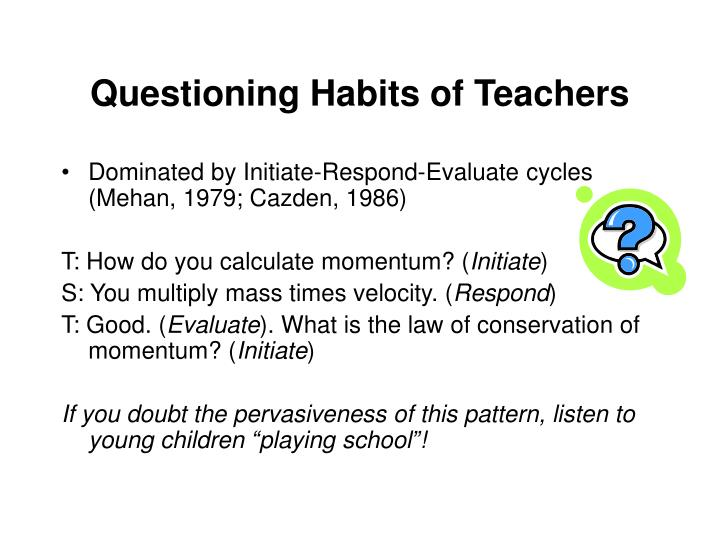 Questioning Habits of Teachers