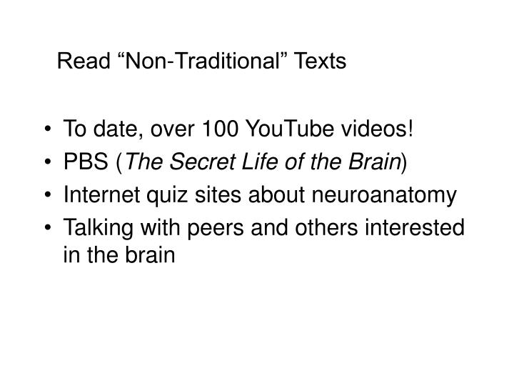 "Read ""Non-Traditional"" Texts"