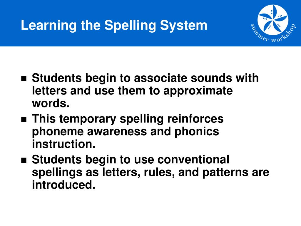 Learning the Spelling System