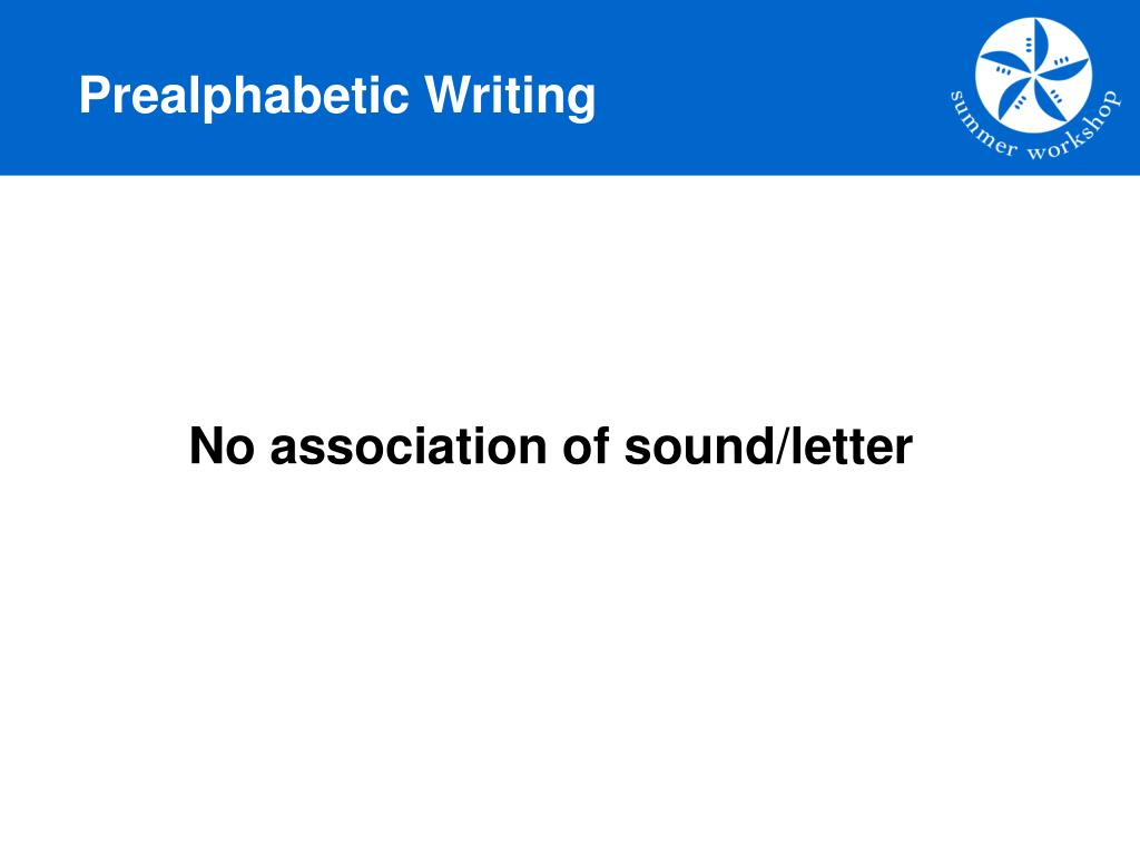 Prealphabetic Writing