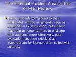 one potential problem area is that of peer review