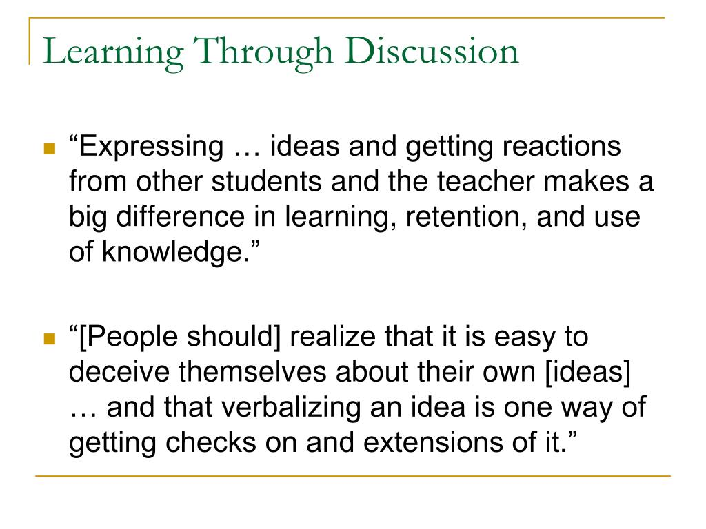 Learning Through Discussion