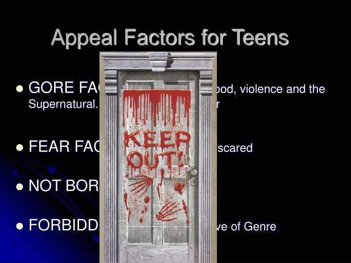 Appeal Factors for Teens