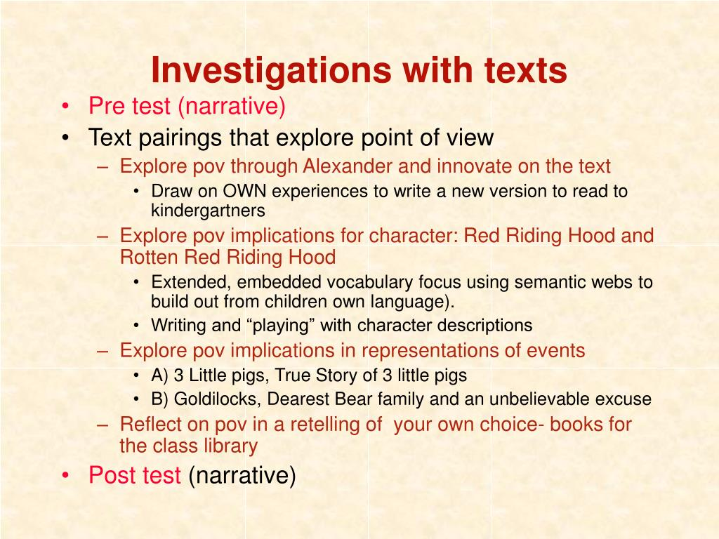 Investigations with texts