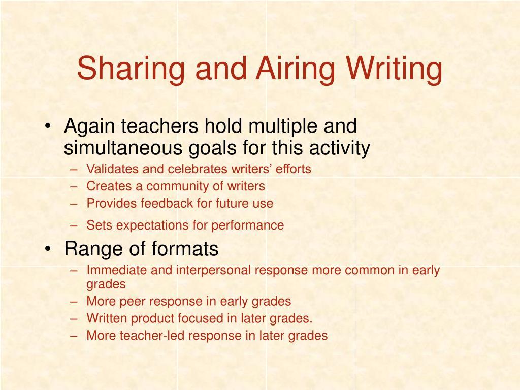 Sharing and Airing Writing