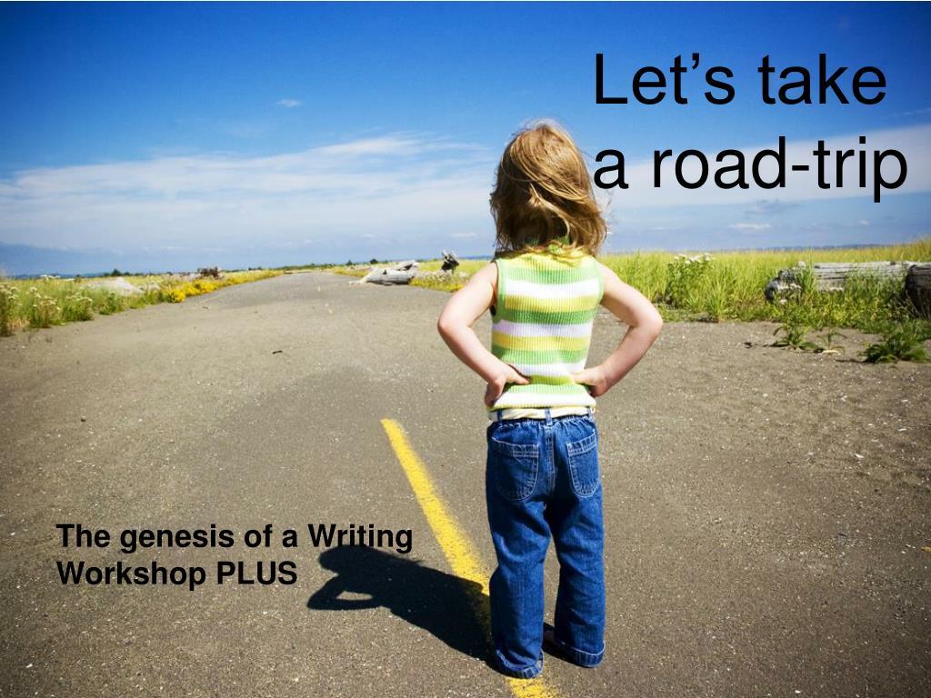 Let's take a road-trip
