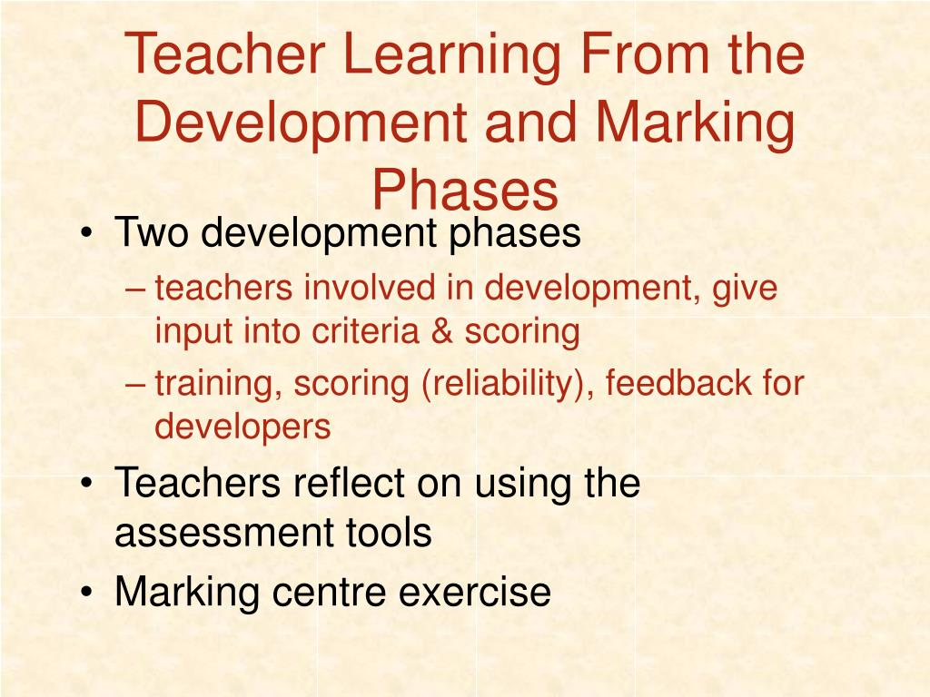 Teacher Learning From the Development and Marking Phases