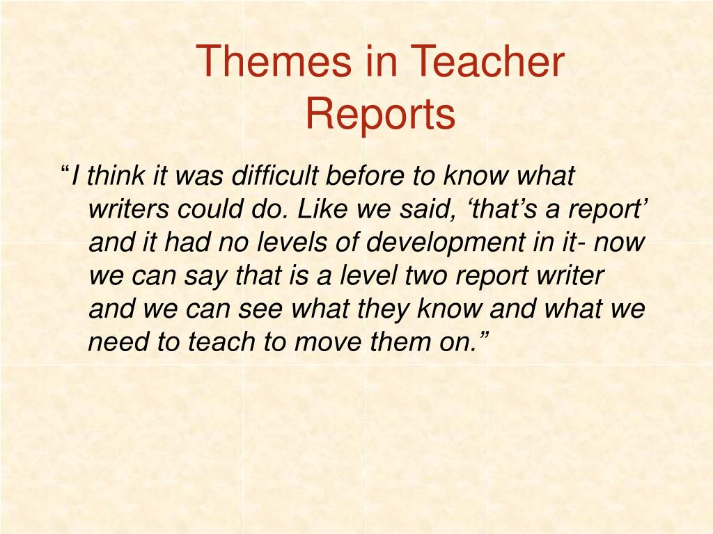 Themes in Teacher Reports